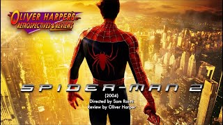 Spider-Man 2 (2004) Retrospective / Review