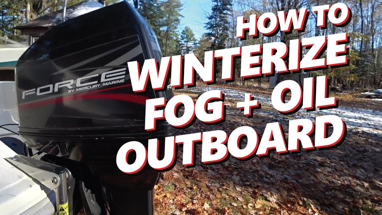 How To Diy Winterize 2 Stroke Outboard Engine Mercury Force 120hp Youtube
