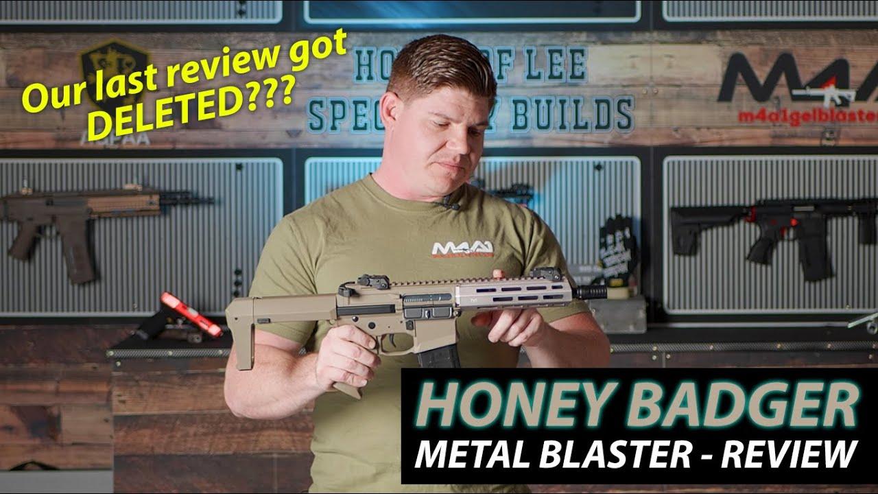 Honey Badger - We think it got deleted? (Blaster Review)