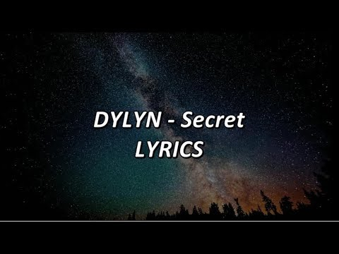 DYLYN - Secret - LYRICS