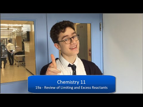 Chem 11 - 19a - Review of Excess and Limiting Reactants