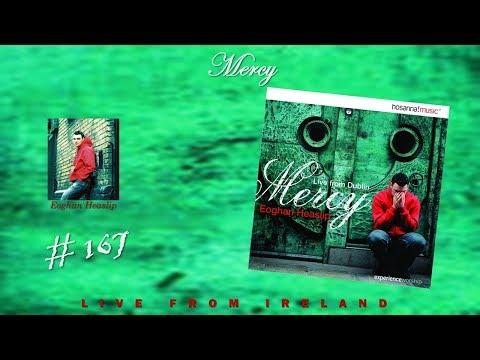 Eoghan Heaslip- Mercy (Live In Dublin) (2002)