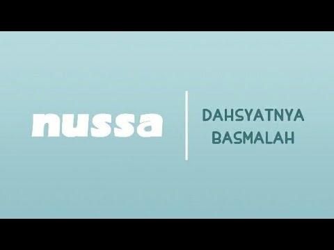 NUSSA DAN RARA : DAHSYATNYA BASMALAH