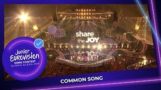 Common Song - Share The Joy - Junior Eurovision 2019