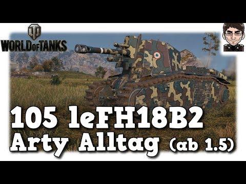 World of Tanks - 105 leFH18B2, Arty Alltag auf Tier 5 [deutsch   gameplay]