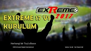 PES EXTREME 17 V1 KURULUM