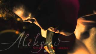 ALEKSEEV - Снов осколки (Chorus)