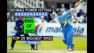 6,6,6,6,6,6 ! TOP 25 SEHWAG 6s  - INDIA'S MOST DESTRUCTIVE BATSMAN EVER!