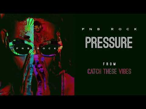 PnB Rock - Pressure [Official Audio]