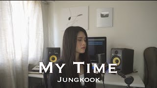 Download lagu BTS (방탄소년단) Jungkook - My Time (시차) (Cover by Aiana)