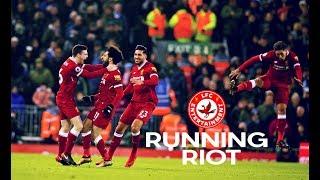 Liverpool FC - Running Riot - 2017/18