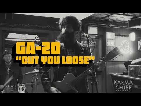 GA-20 - Cut You Loose [OFFICIAL VIDEO]