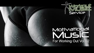 Motivational Music For Working Out Vol.02 -  Workout music motivational songs gym music