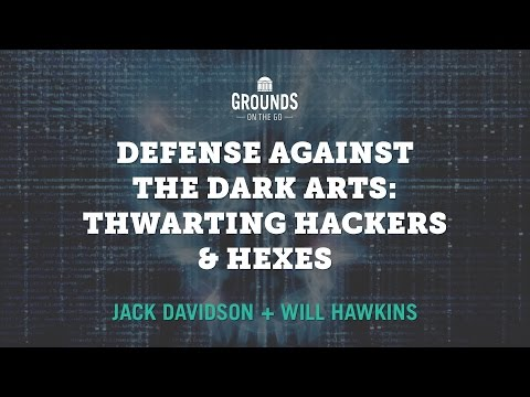 Defense Against the Dark Arts: Thwarting Hackers and Hexes