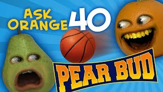 Annoying Orange - Ask Orange #40: Pear Bud!
