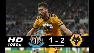 Newcastle Vs Wolves 1-2 La Liga  09/12/2018