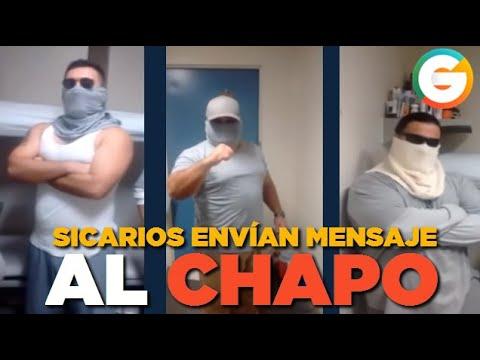 VIDEO: Sicarios envían mensaje al Chapo desde la carcel