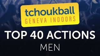 Top 40 best actions - Nations Cup Men - Tchoukball Geneva Indoors 2018