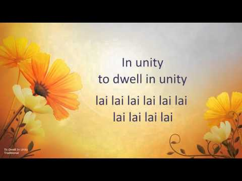 To Dwell In Unity lyric video