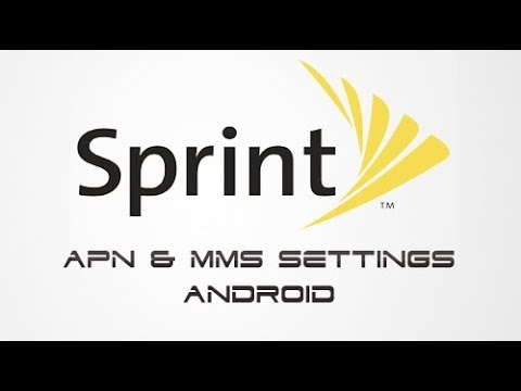 Setup Sprint Data and MMS Internet APN Settings in 2 min on any Android  Device