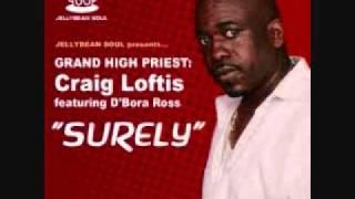 """Surely""  ( Grand High Priest : Craig Loftis feat.  D"
