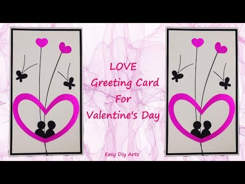 Very Nice LOVE Greeting Card For Valentines Day - Easy Paper Card crafts