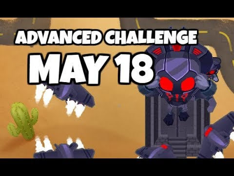 BTD6 Advanced Challenge - You Will Rage - May 18 2019