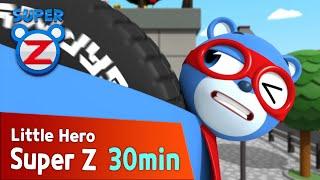[Super Z] Little Hero Super Z Episode l Funny episode 63 l 30min Play