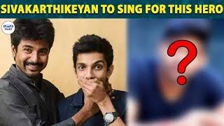 Anirudh and Sivakarthikeyan Combo is back | Anirudh Ravinchander | Sivakarthikeyan