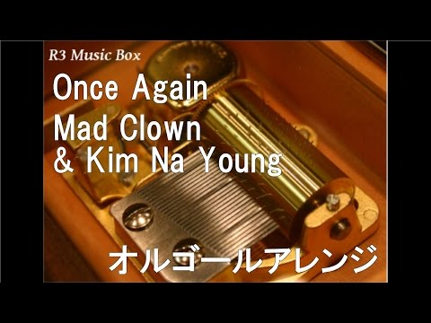 Once Again/Mad Clown & Kim Na Young【オルゴール】 (ドラマ「太陽の後裔」OST)
