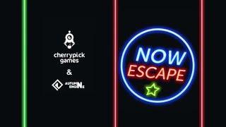 Now Escape