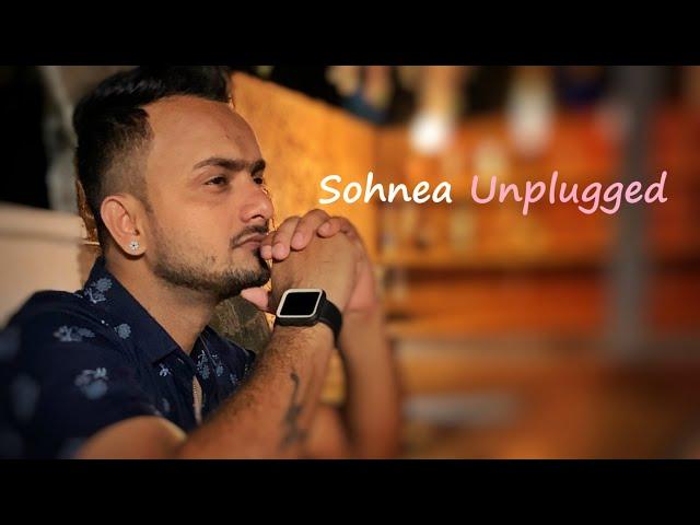 Sohnea Unplugged   Milind Gaba   Vishwajeet Mishra   Sohnea Cover