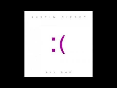 Justin Bieber - All Bad W/ Lyrics and Download Link #MusicMondays