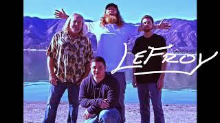 Lefroy - No Rain (Audio)