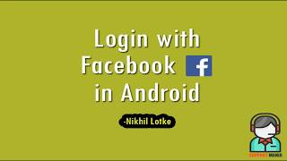Tutorial - Facebook (FB) integration in Android – using Android Studio