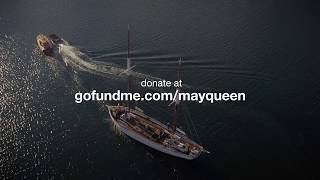 Old Ships Company - May Queen needs your help