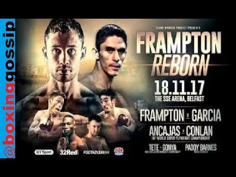 Carl Frampton Vs Garcia, Conlan Vs Ancajas, Zolani Tete - Belfast post show review