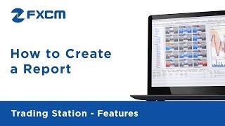 Bir Rapor | FXCM Trading Station II Oluşturma