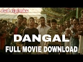 How to download dangal movie in hd720p/ 1000% working