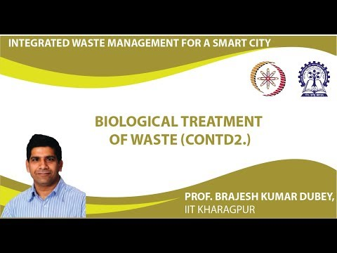 Lecture 31 : Biological Treatment of Waste (Contd2.)