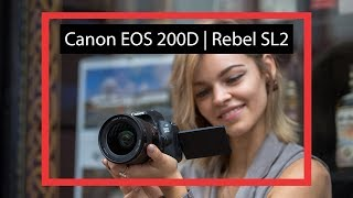 Canon Rebel SL2 | Canon EOS 200D compact VLOGGING DSLR | hands-on REVIEW english