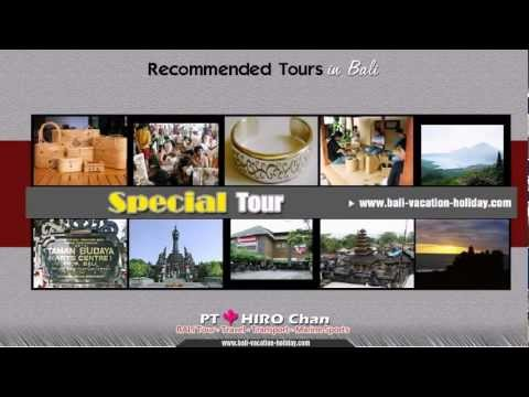 PT. HIRO CHAN Bali Tour & Travel's Recomended Tours Menu in Bali island ~♪