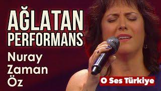 Nuray Zaman Öz - Yarası Saklım | O Ses Türkiye