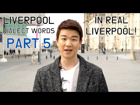 Liverpool Dialect Words Part 5 (In Real Liverpool!) [Korean Billy]