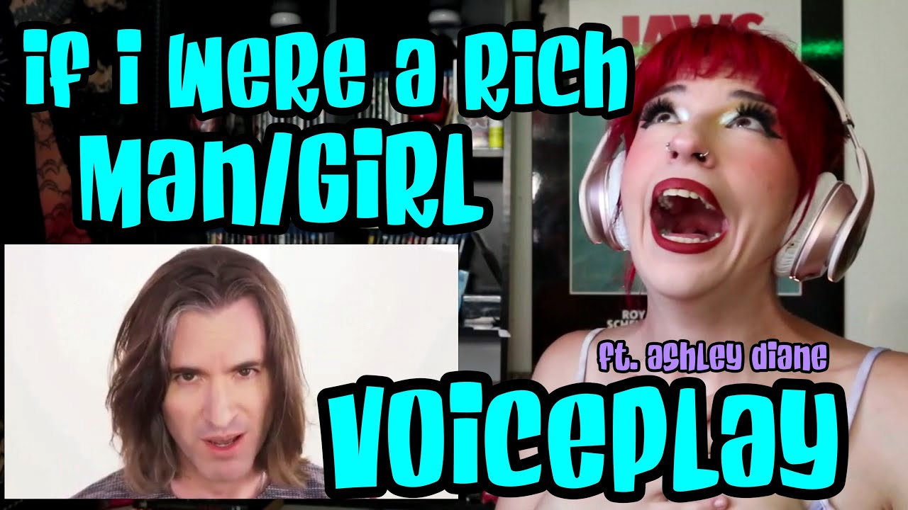 """REACTION   VOICEPLAY """"IF I WERE A RICH MAN/GIRL"""" FT. ASHLEY DIANE"""