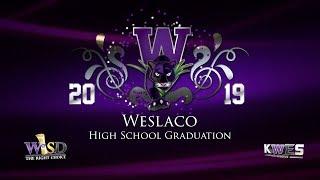 KWES Live: 2019 Weslaco High School Graduation