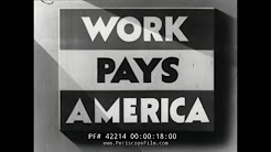 WORKS PROGRESS ADMINISTRATION PROMOTIONAL FILM W.P.A. GREAT DEPRESSION 42214