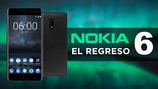 Nokia 6, EL REGRESO | ¡EL PRIMER NOKIA CON ANDROID!