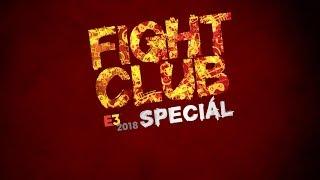 E3 Fight Club #2