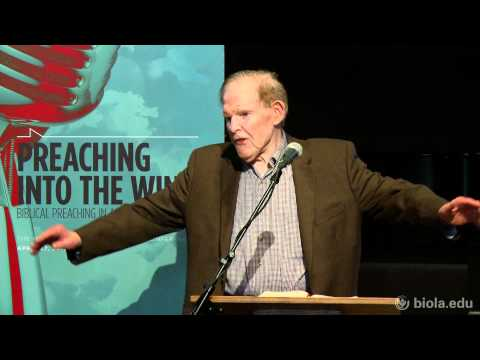 Haddon Robinson: Preaching Into the Wind - National Ministry Conference
